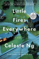 Cover image for Little fires everywhere [large print] : a novel