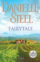 Cover image for Fairytale [large print] : a novel