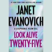 Imagen de portada para Look alive twenty-five. bk. 25 [sound recording CD] : Stephanie Plum series