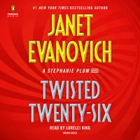 Imagen de portada para Twisted twenty-six. bk. 26 [sound recording CD] : Stephanie Plum series