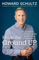Cover image for From the ground up : a journey to reimagine the promise of America