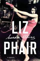 Cover image for Horror stories : a memoir
