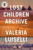 Cover image for Lost children archive : a novel
