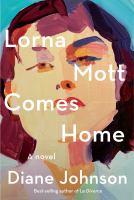 Imagen de portada para Lorna Mott comes home : a novel