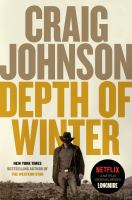 Cover image for Depth of winter. bk. 15 : Walt Longmire series