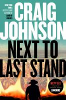 Imagen de portada para Next to last stand. bk. 16 : Longmire series