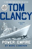 Cover image for Tom Clancy power and empire. bk. 24 [large print] : Jack Ryan series