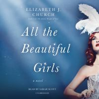 Cover image for All the beautiful girls [sound recording CD] : a novel