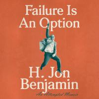 Imagen de portada para Failure is an option An Attempted Memoir.