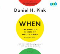 Cover image for When [sound recording CD] : the scientific secrets of perfect timing