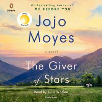 Cover image for The giver of stars [sound recording CD] : a novel