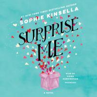 Imagen de portada para Surprise me [sound recording CD] : a novel