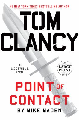 Cover image for Tom Clancy. point of contact. bk. 10 [large print] : Jack Ryan Jr. series