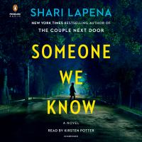 Cover image for Someone we know [sound recording CD] : a novel