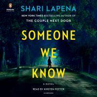 Imagen de portada para Someone we know [sound recording CD] : a novel