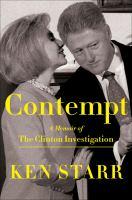 Imagen de portada para Contempt : a memoir of the Clinton investigation