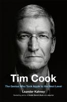 Imagen de portada para Tim Cook : the genius who took Apple to the next level
