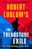 Cover image for Robert Ludlum's the Treadstone exile. bk. 2 : Treadstone series