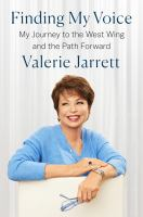 Imagen de portada para Finding my voice : my journey to the West Wing and the path forward