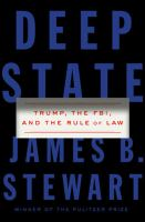 Imagen de portada para Deep State : Trump, the FBI, and the rule of law