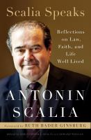 Imagen de portada para Scalia speaks : reflections on law, faith, and life well lived