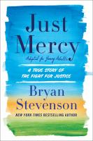 Cover image for Just mercy : adapted for young adults : a true story of the fight for justice