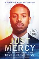 Cover image for Just mercy (adapted for young adults) A True Story of the Fight for Justice.