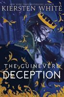 Cover image for The Guinevere deception. bk. 1 : Camelot Rising series