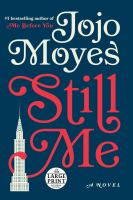 Cover image for Still me. bk. 3 Me before you series