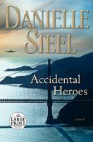 Cover image for Accidental heroes a novel