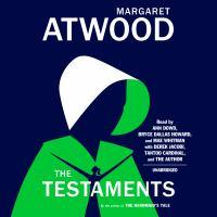 Imagen de portada para The testaments The Sequel to The Handmaid's Tale.