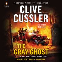 Cover image for The gray ghost. bk. 10 [sound recording CD] : Fargo adventures series