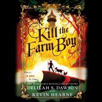 Imagen de portada para Kill the farm boy The Tales of Pell Series, Book 1.