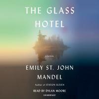 Imagen de portada para The glass hotel A novel.