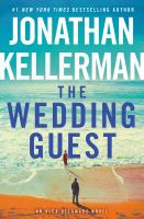 Cover image for The wedding guest. bk. 34 : Alex Delaware series