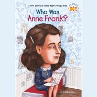 Cover image for Who was anne frank?