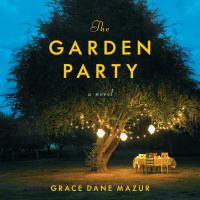 Cover image for The garden party A Novel.