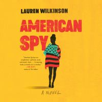 Cover image for American spy A Novel.