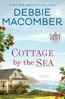 Imagen de portada para Cottage by the sea [large print] : a novel