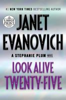 Cover image for Look alive twenty-five. bk. 25 Stephanie Plum series