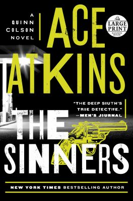 Cover image for The sinners. bk. 8 [large print] : Quinn Colson series