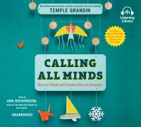 Cover image for Calling all minds How To Think and Create Like an Inventor.