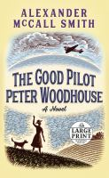 Cover image for The good pilot Peter Woodhouse