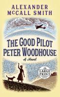 Imagen de portada para The good pilot Peter Woodhouse