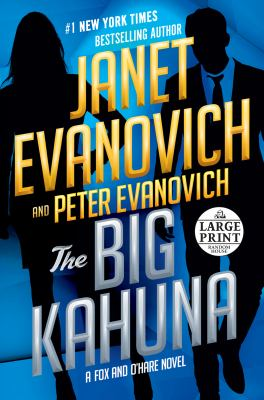 Cover image for The big kahuna. bk. 6 Fox and O'Hare series