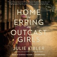 Cover image for Home for erring and outcast girls A Novel.