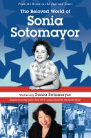 Cover image for The beloved world of Sonia Sotomayor [sound recording CD]