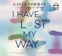 Cover image for I have lost my way [sound recording CD]