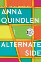Cover image for Alternate side a novel Random house large print series