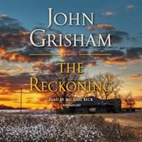 Cover image for The reckoning [sound recording CD] : a novel
